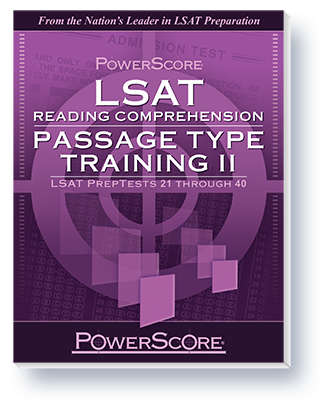 PowerScore's LSAT Reading Comprehension Passage Type Training Volume 2